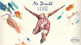 Leave - No Doubt (Lopazz Remix)   Emma Music