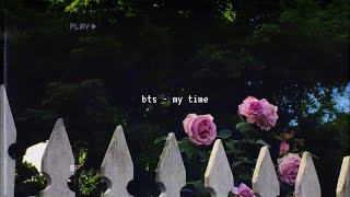 bts - my time (slowed down)༄