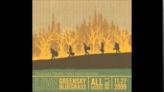 Greensky Bluegrass - Time/Breathe (Reprise) (Pink Floyd Cover)