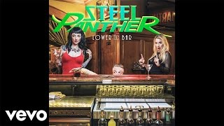 Steel Panther - That's When You Came In