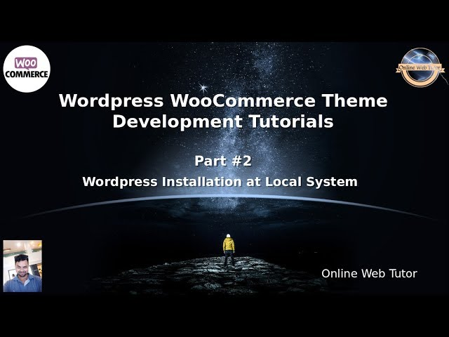 Wordpress WooCommerce Theme Development Tutorials #2 Wordpress Installation at Local System 5.4.1