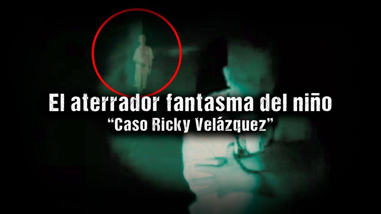 """El aterrador fantasma del niño """"Caso Ricky Velázquez"""""""