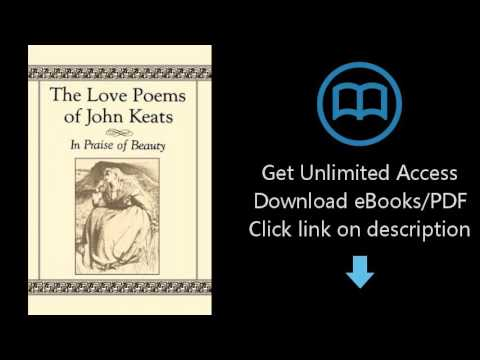 Download The Love Poems of John Keats: In Praise of Beauty [P.D.F]