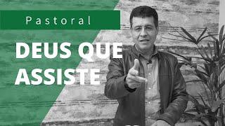 DEUS QUE ASSISTE | Rev. Amauri de Oliveira | II Timoteo 4:17