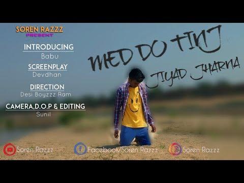 Santhali Video || Med Do Tinj Jiyad Jharna || 720p HD Video