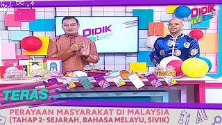 Teras (2021) | Perayaan Masyarakat Di Malaysia (Tahap 2- Sejarah, Bahasa Melayu, Sivik)