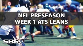 NFL Betting: ATS Leans For Preseason Week 1