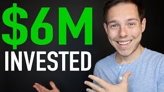 Revealing My Entire $6 Million Investment Portfolio | 29 Years Old