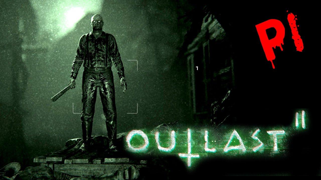 Outlast 2《絕命精神病院2》Part 1 - 等了4年的恐怖續集 [附中文解釋] - YouTube