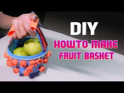 DIY Craft, How to Make Fruit Basket, Tanachhim99