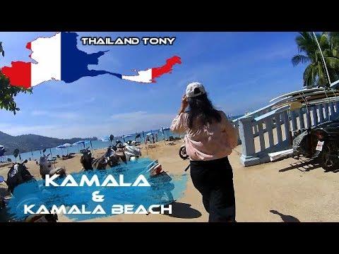 Kamala & Kamala Beach ( Phuket Thailand )