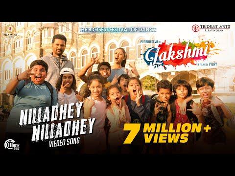 Lakshmi | Nilladhey Nilladhey | Tamil Video Song| Prabhu Deva | Vijay| Sam CS| Sathya Prakash