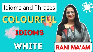 COLOURFUL IDIOMS | Idioms and Phrases With Meanings in English | For SSC & Bank [Hindi] | Part-3