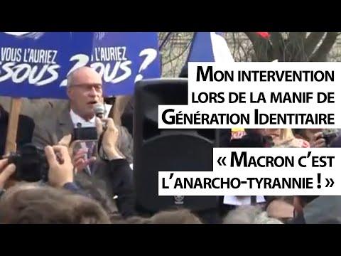 Mon intervention lors de la manif de Génération Identitaire : « Macron c'est l'anarcho-tyrannie ! »