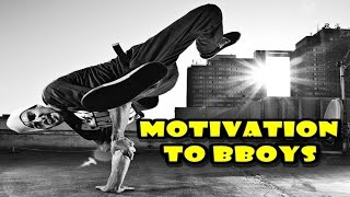 The best Motivation to Bboys 2015 vol.4