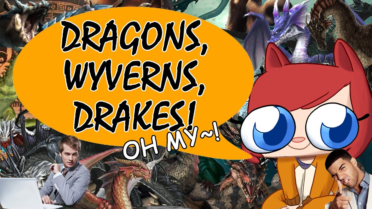 Dragons, Wyverns, and Drakes! [Welcome to the Fandom ...