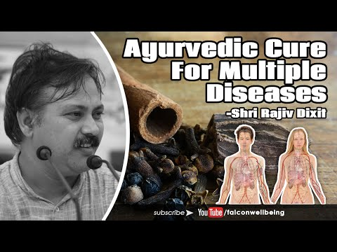 Ayurvedic Cure For Multiple Diseases - By Rajiv Dixit