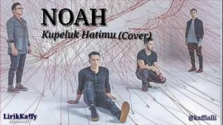Terbaru!!! Noah - Kupeluk Hatimu   Video Lirik   Cover By Bastian