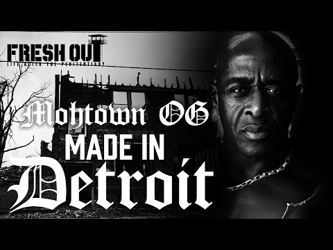 Made in Detroit - Mohtown O.G. - Fresh Out: Life After The Penitentiary