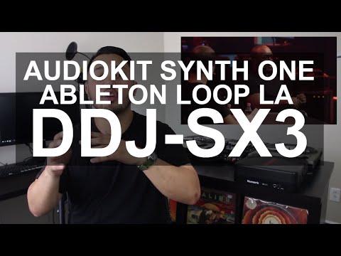 DJ News - AudioKit Synth One, Ableton Loop Los Angeles, Pioneer DDJ-SX3