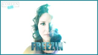 Freezin` - COREEN CLUB - Official Music Video