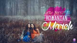 New Best Romanian Music March Mix 2014