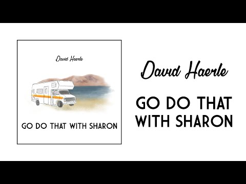 David Haerle - Go Do That With Sharon (Official Audio)