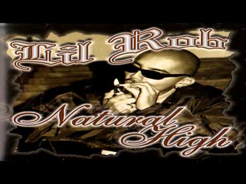 LIl Rob - Natural High