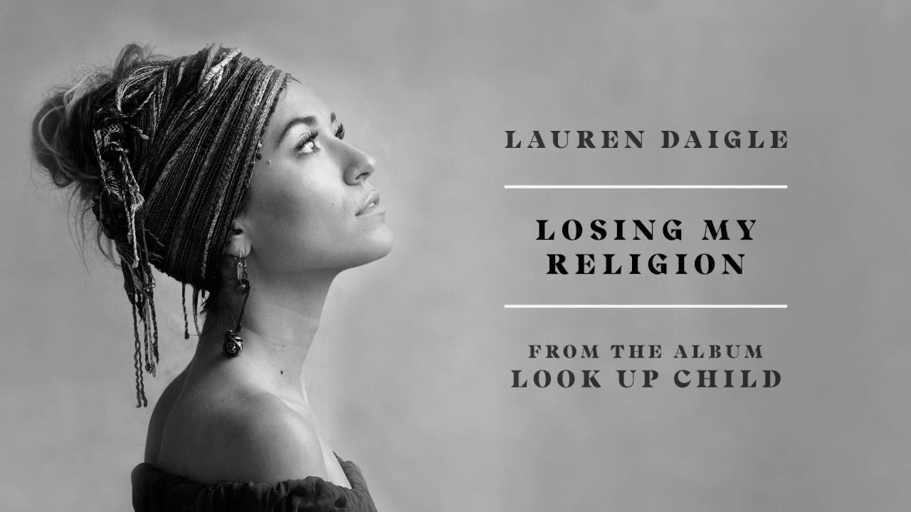 lauren daigle losing my religion audio youtube