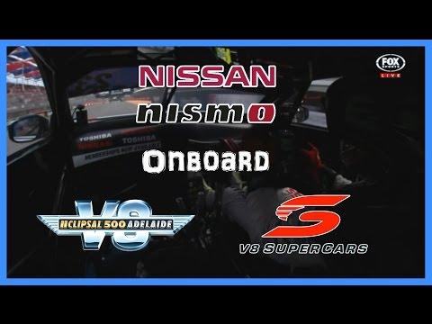V8 Supercars 2015 - Clipsal 500 Adelaide Street Circuit - Nissan Motorsport Onboard
