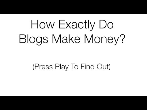 How Exactly Do Blogs Make Money? (Virtual Tour) Video