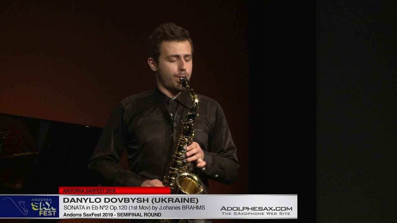 Andorra SaxFest 2019 Semifinal -  Danylo Dovbysh - Sonata in Eb Nº2 by J  Brahms