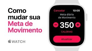 Apple Watch Series 4 — Como mudar sua meta de Movimento — Apple