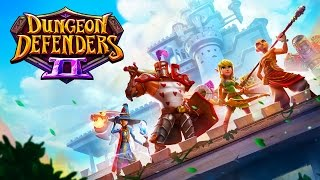 Dungeon Defenders II - EPIC LOOT BASED TOWER DEFENSE GAME!!! (Dungeon Defenders 2 Gameplay)