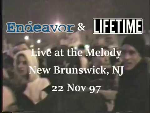 Endeavor & Lifetime Live at the Melody, New Brunswick, NJ (11/22/1997)