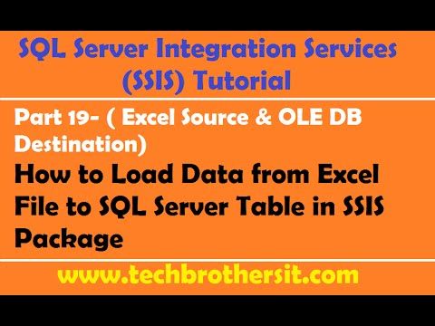 SSIS Tutorial Part 19-How to Load Data from Excel File to SQL Server Table in SSIS Package