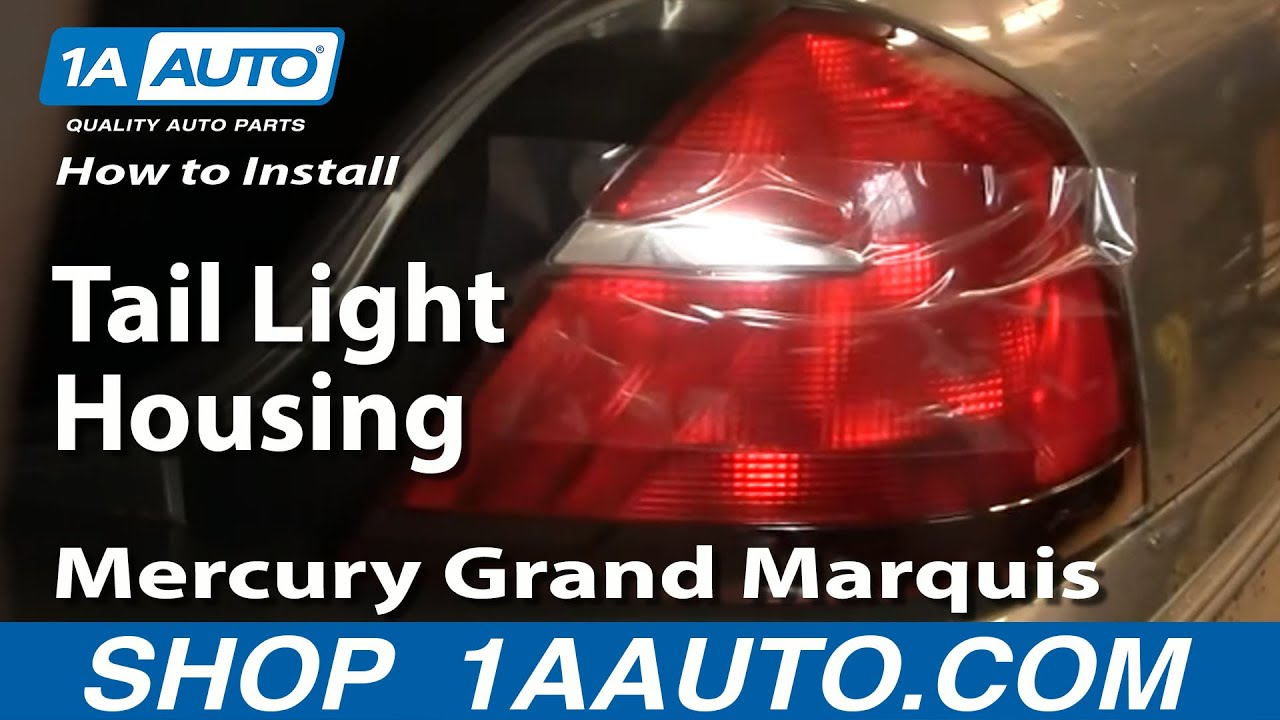 How To Replace Tail Light 98 02 Mercury Grand Marquis