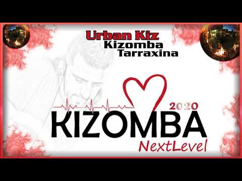 Kizomba 2020 the best mix of urban kiz