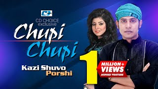 Chupi Chupi   চুপি চুপি   Kazi Shuvo   Porshi   Irani   Niloy   Official Music Video   Bangla Song