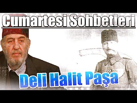 (C113) Cumartesi Sohbetleri - Deli Halit Paşa, Üstad Kadir Mısıroğlu, 06.12.2014