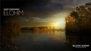 David Constantino - Elohim (Hillsong Worship) [Cover en español]