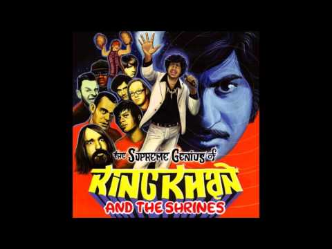 King Khan & The Shrines - Shivers Down My Spine