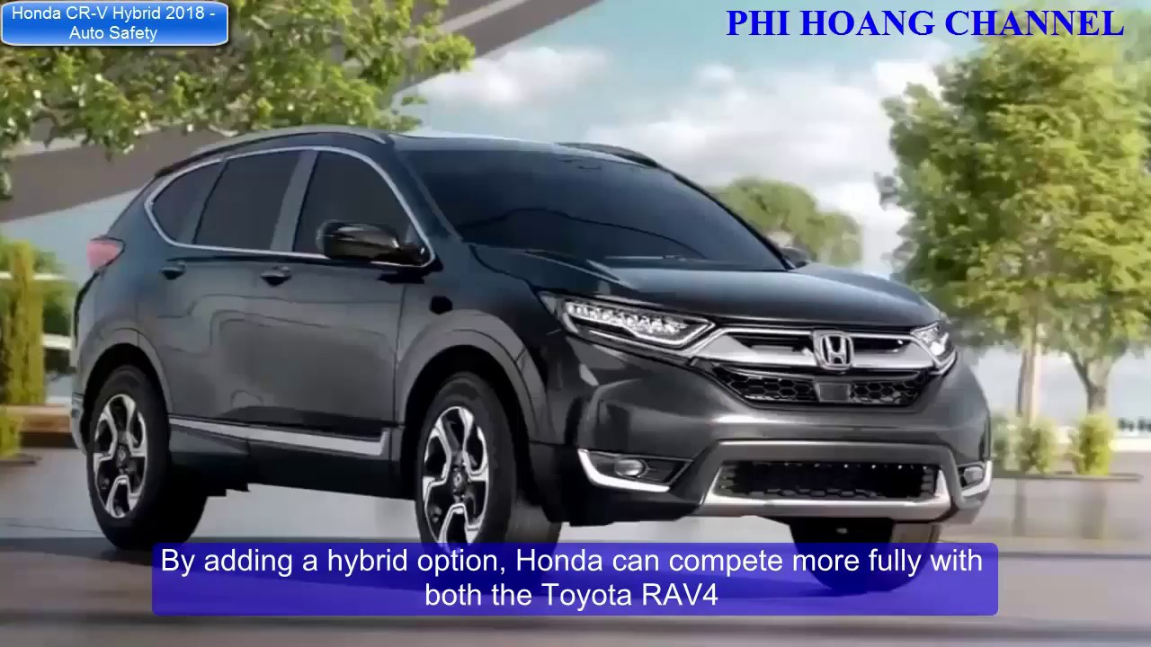 honda cr v hybrid 2018 prototype goes green phi hoang. Black Bedroom Furniture Sets. Home Design Ideas