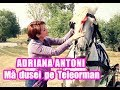Download Adriana Antoni - Ma dusei pe Teleorman ( 0744-534-735 CONTACT EVENIMENTE )