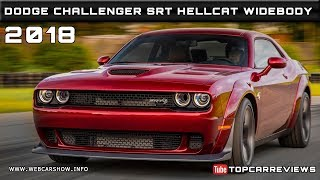 2018 DODGE CHALLENGER SRT HELLCAT WIDEBODY Review Rendered Price Specs Release Date