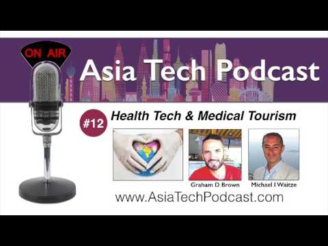ATP12 – Asia Trends in the $100 Billion Health Tech & Medical Tourism Market