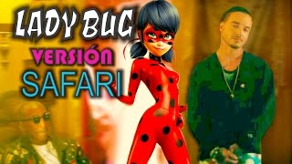 J Balvin - Safari versión MIRACULOUS LADYBUG | ft. Pharrell Williams, BIA, Sky | 7 estilos musicales
