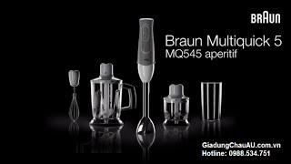 Cách sử dụng máy xay cầm tay Braun MQ 3045 Aperitive và MQ 545 Aperitive