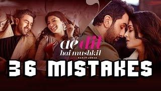 40 Mistake Of Ae Dil Hai Mushkil Movie - Hindi