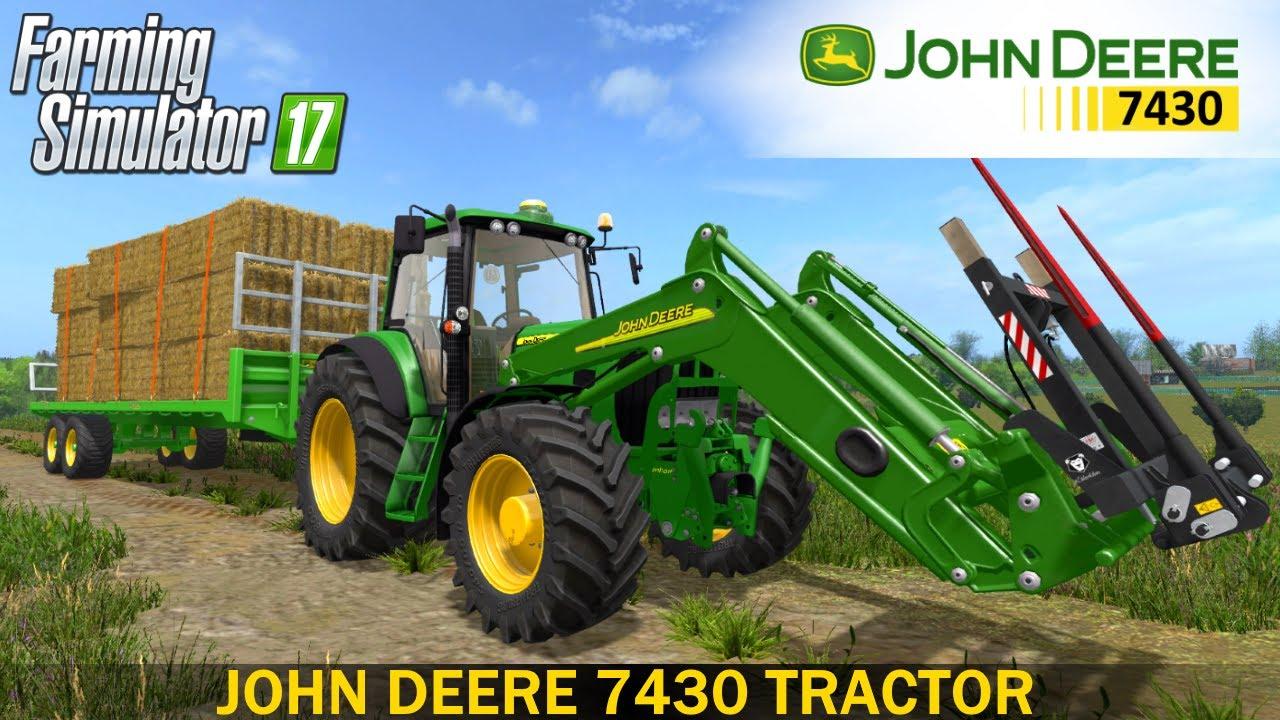 Farming Simulator 17 JOHN DEERE 7430 TRACTOR